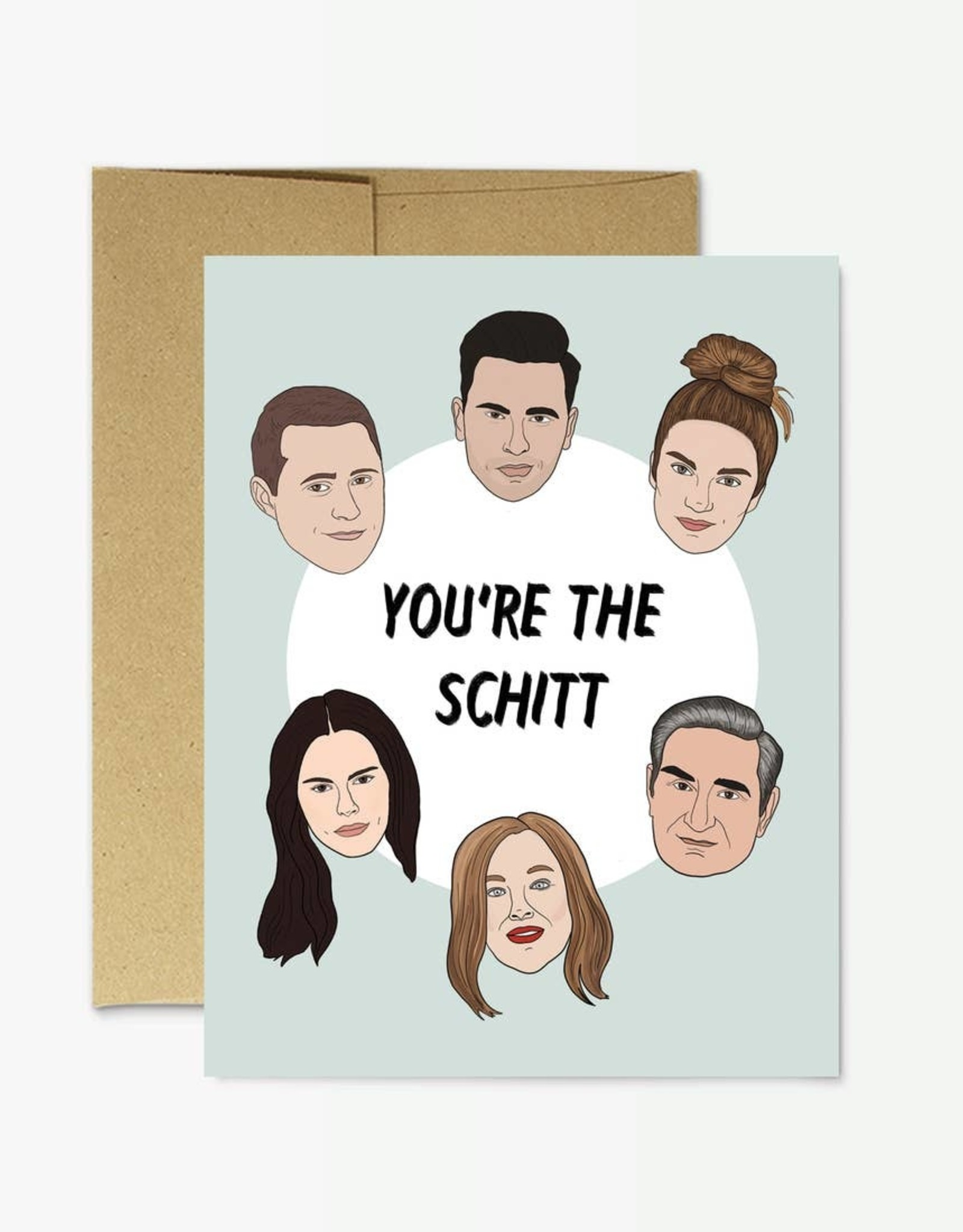 Card - Blank: you're the Schitt