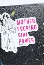 Steel Petal Press Sticker: Mother fucking girl power