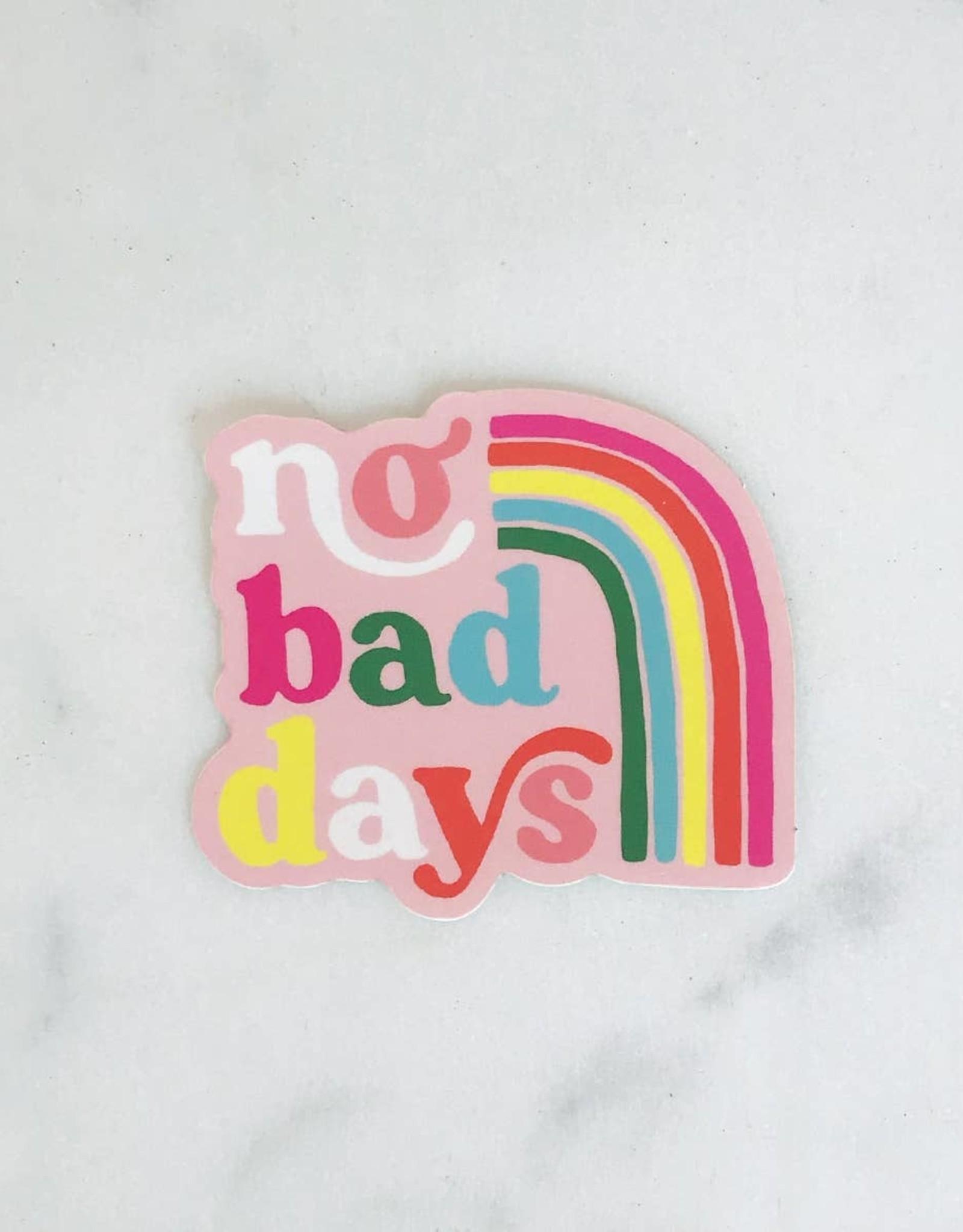 Idlewild Co. Sticker: No bad days