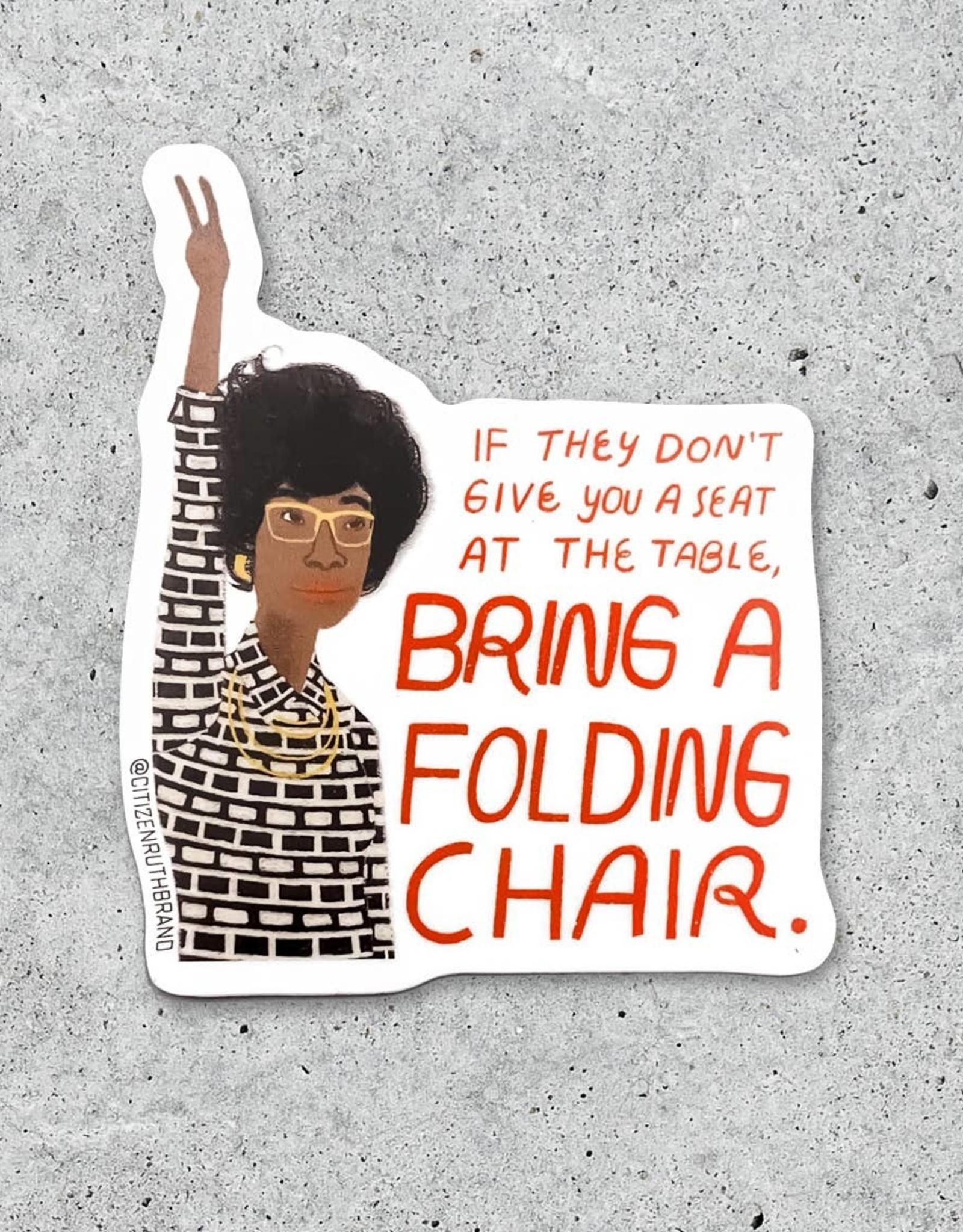 Citizen Ruth Sticker: Folding chair