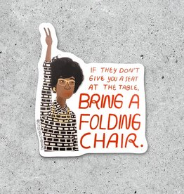 Citizen Ruth Sticker: Folding chair