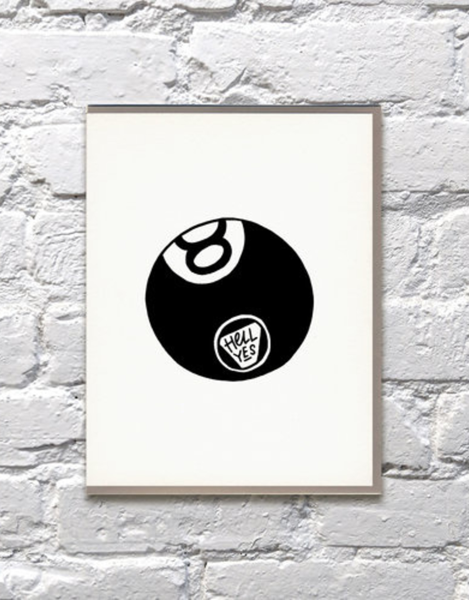 Bench Pressed Card - Blank: Hell Yes Eight Ball