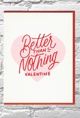 Bench Pressed Card - Love: Better than nothing