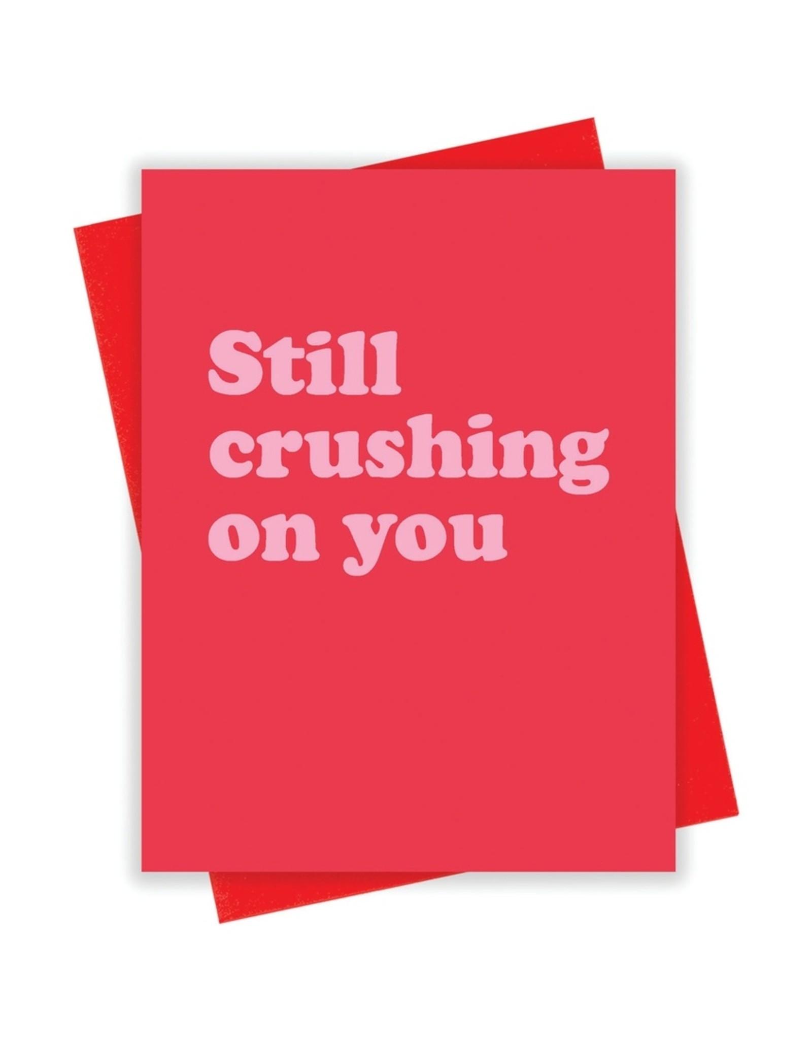 Card - Love: Still Crushing