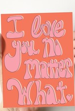 Card - Love: No Matter What