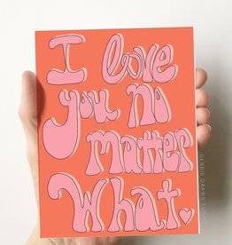 Card - Love: No Matter What