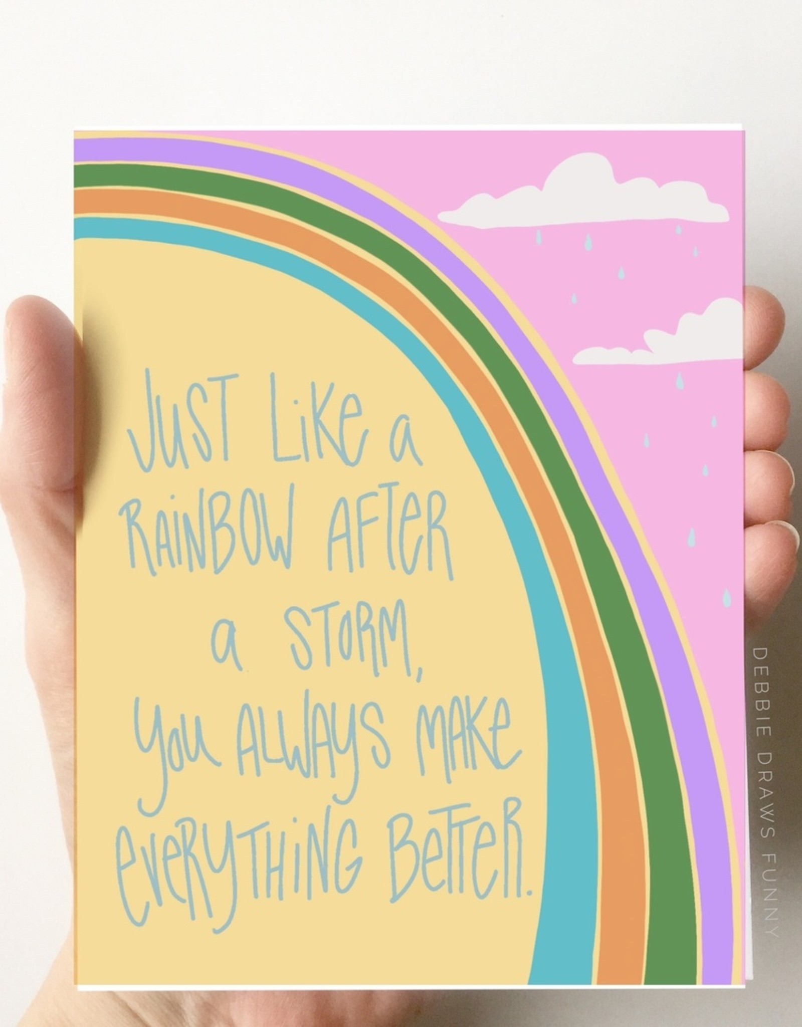 Debbie Draws Funny Card - Love: Rainbow after a storm