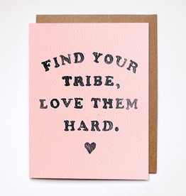 Card - Love: Find your tribe