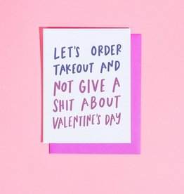 Card - Love: Order takeout and not give a shit