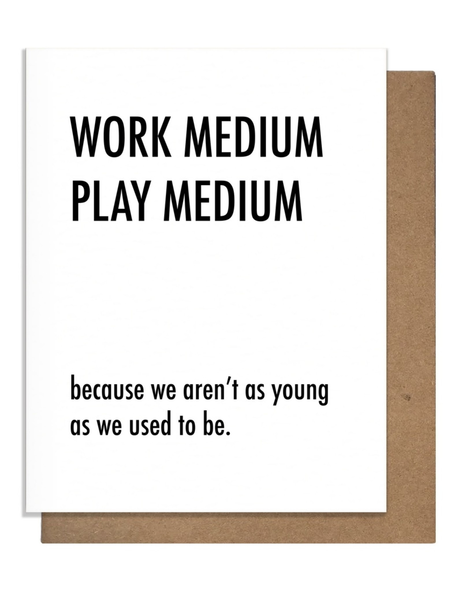 Matt Butler LLC dba Pretty Alright Goods Card - Blank: Work Medium Play Medium