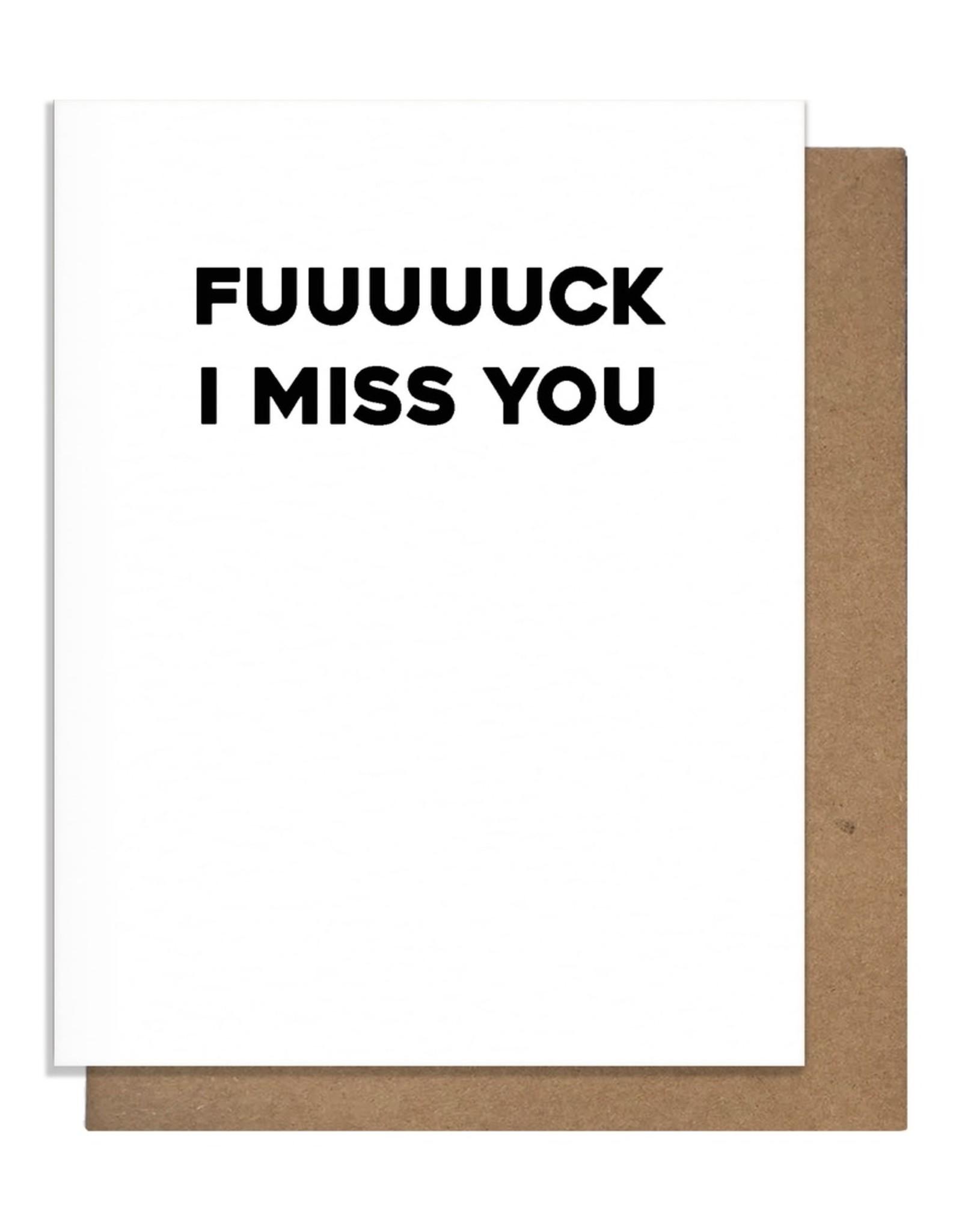 Matt Butler LLC dba Pretty Alright Goods Card - Blank: Fuuuuck I miss you