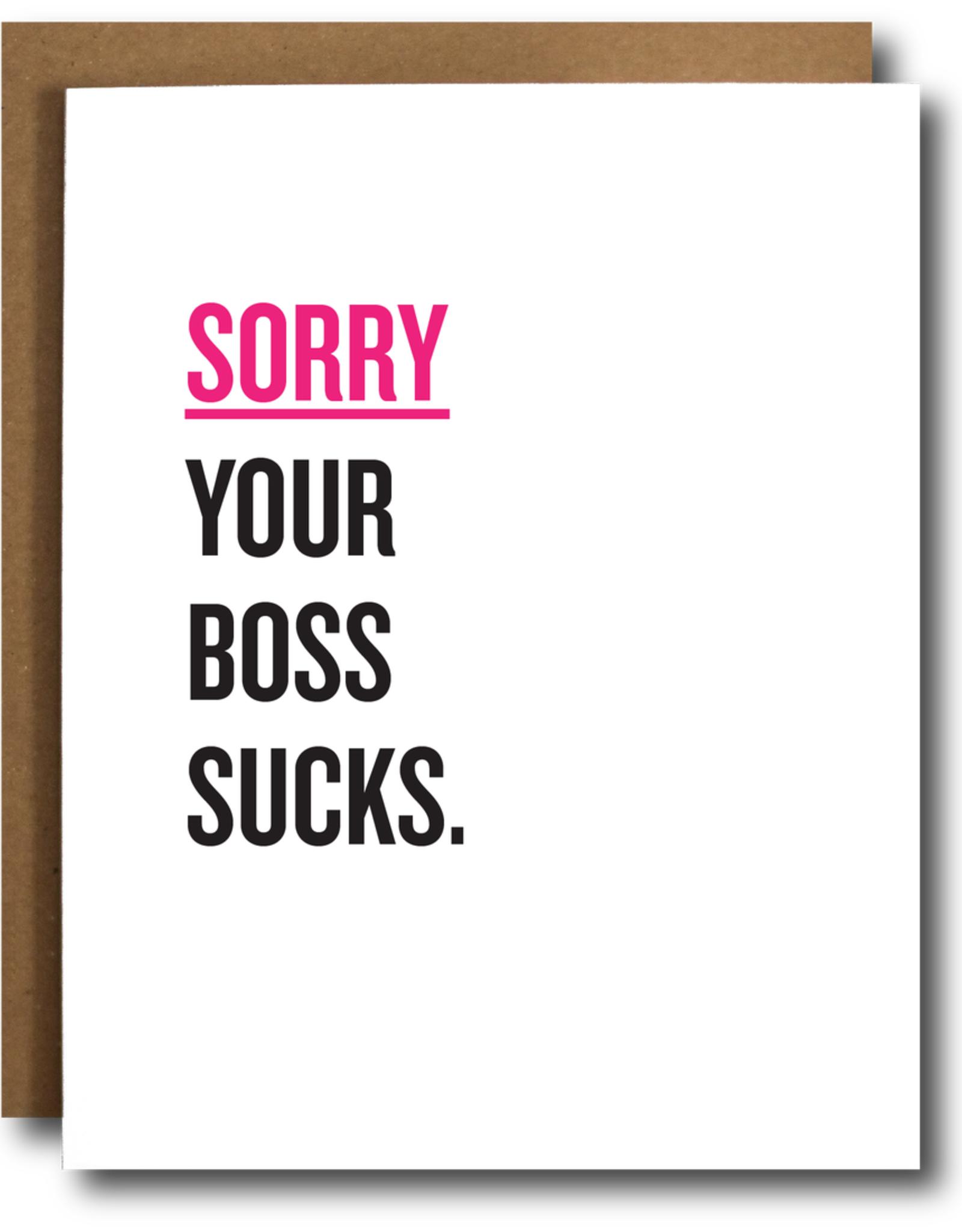 The Card Bureau Card - Blank: Sorry your boss sucks