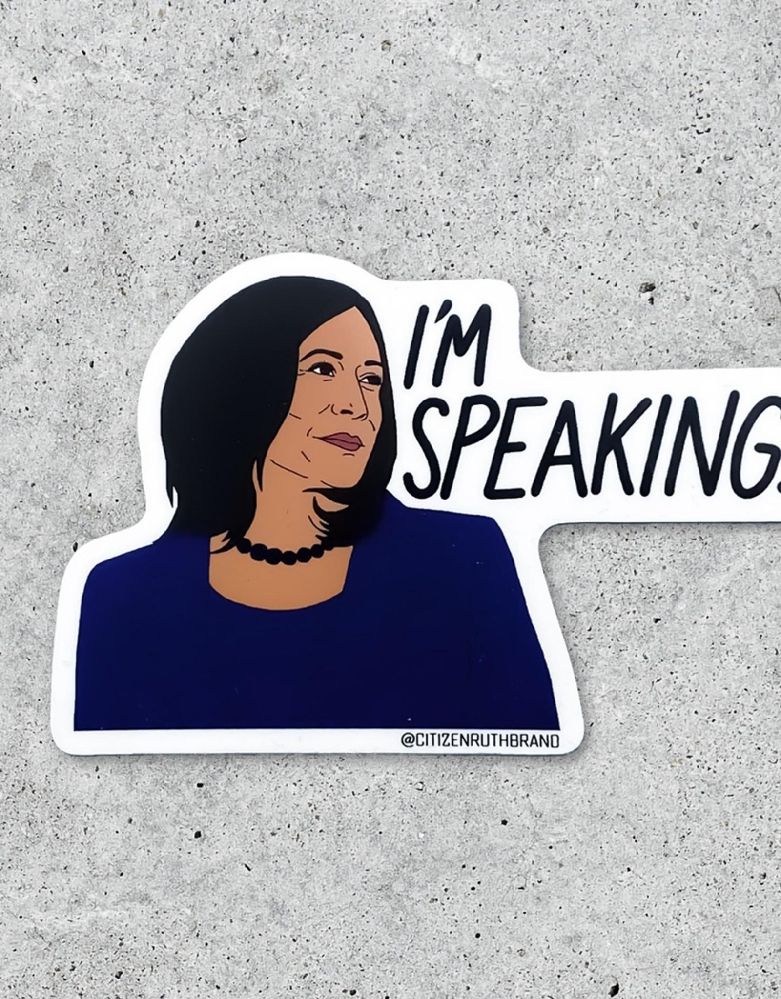 Citizen Ruth Sticker: Kamala I'm speaking