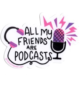 Rhino Parade Sticker - All my friends are podcasts