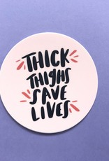 Craft Boner Sticker: Thick Thighs Save Lives
