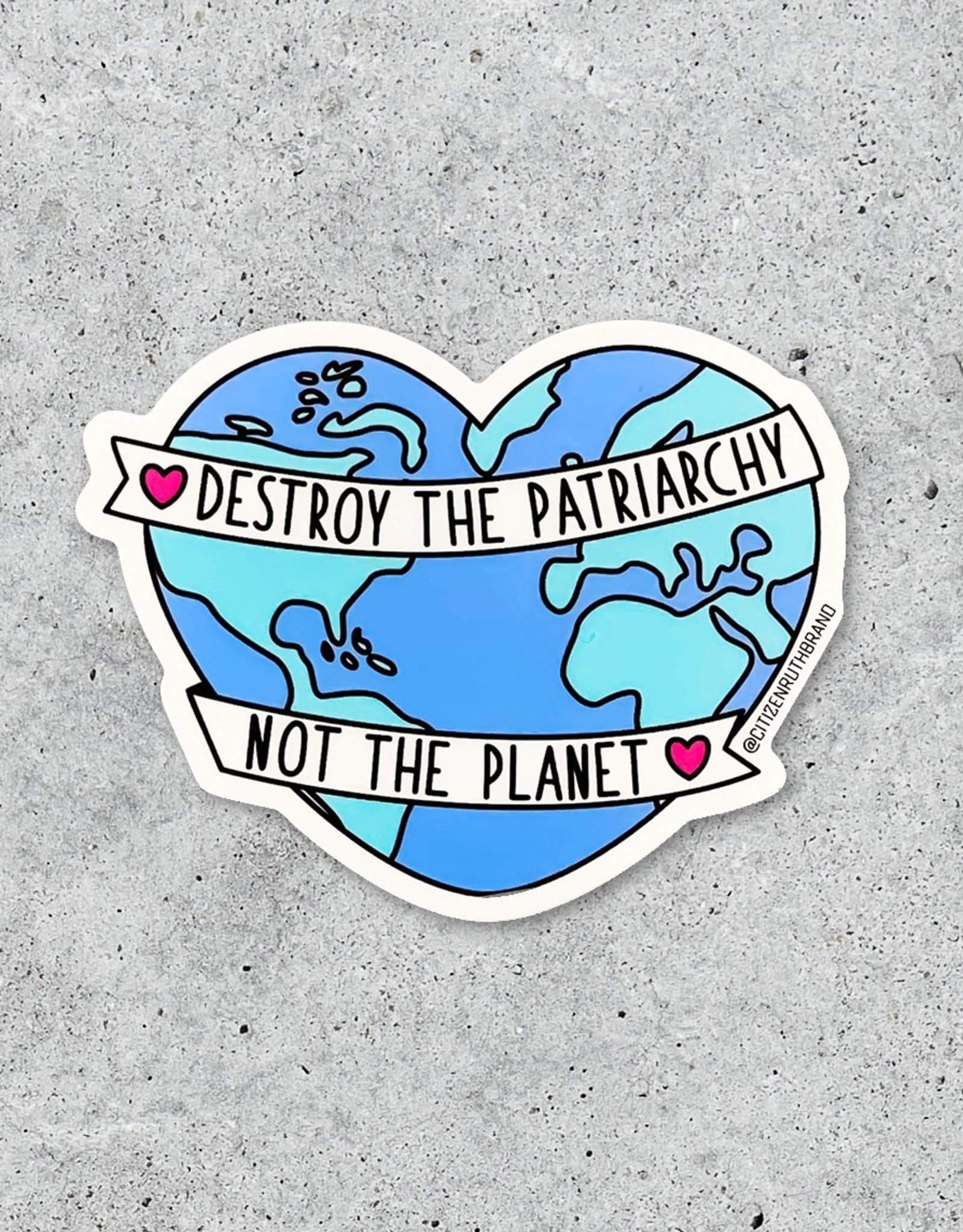 Citizen Ruth Sticker: Destroy the Patriarchy