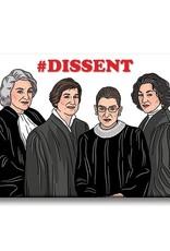 The Found Magnet: Dissent Judges