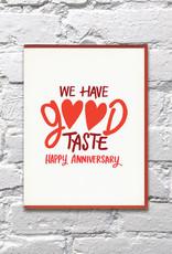 Bench Pressed Card - Anniversary: We have good taste