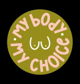 Twentysome Design Sticker - My body my choice