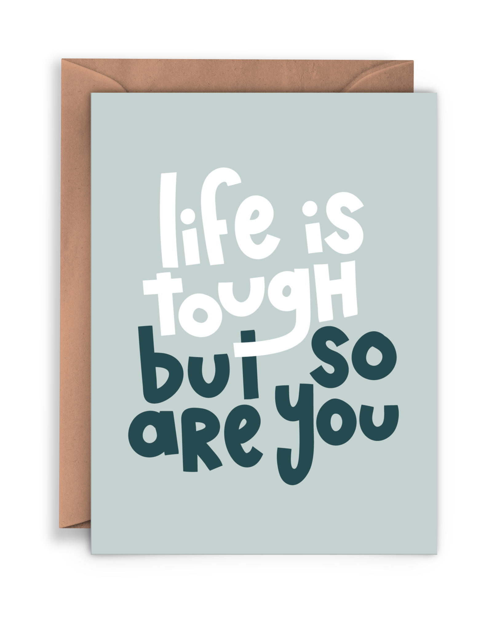 Twentysome Design Card - Blank: Life is tough
