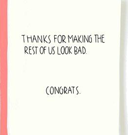 Pop & Paper Card: Congrats - Rest of us look bad
