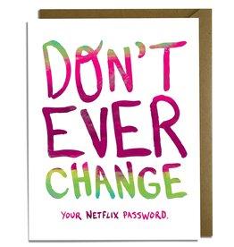 Kat French Card - Blank: Netflix Password
