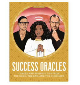 Chronicle Books Success Oracles: Career and Business Tips from the Good, the Bad, and the Visionary