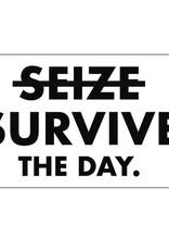 Matt Butler LLC dba Pretty Alright Goods Sticker:  Survive The Day