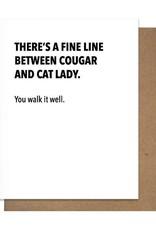 Matt Butler LLC dba Pretty Alright Goods Card - Blank: There's A Fine Line Between Cougar & Cat Lady