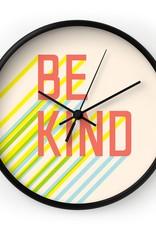 Deny Designs Clock - Be Kind