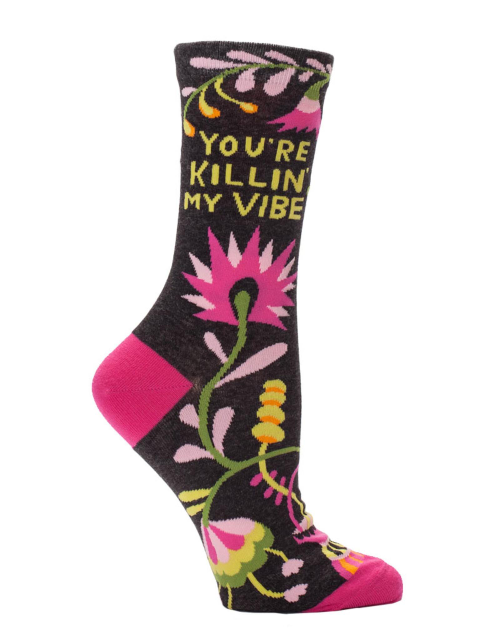 Blue Q Womens Socks - You're Killin My Vibe