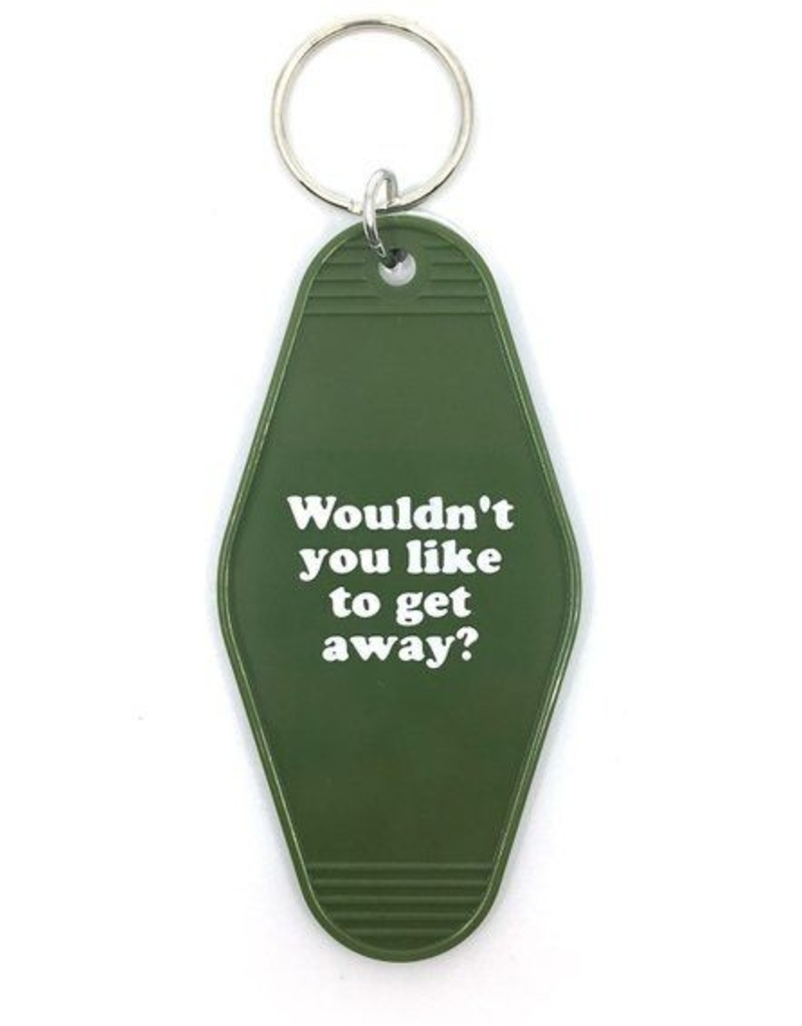 Hotel Key Tag - Wouldn't You Like To Get Away