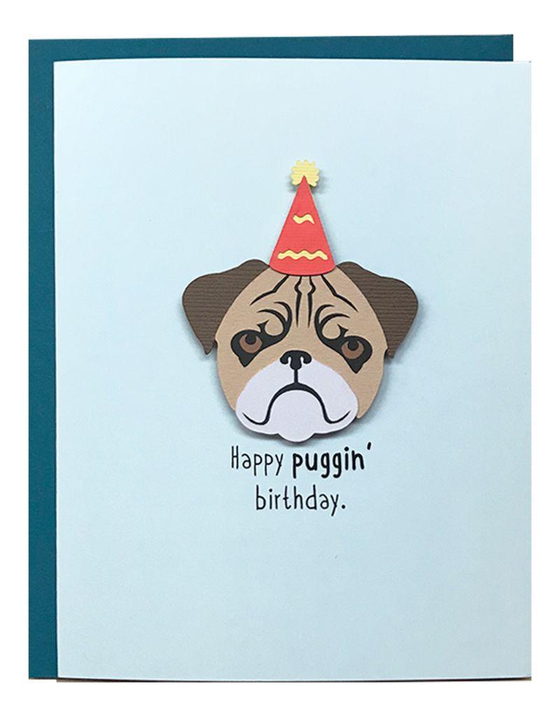 PEPPER POP paper Happy  Puggin' Birthday Card