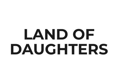 LAND of DAUGHTERS