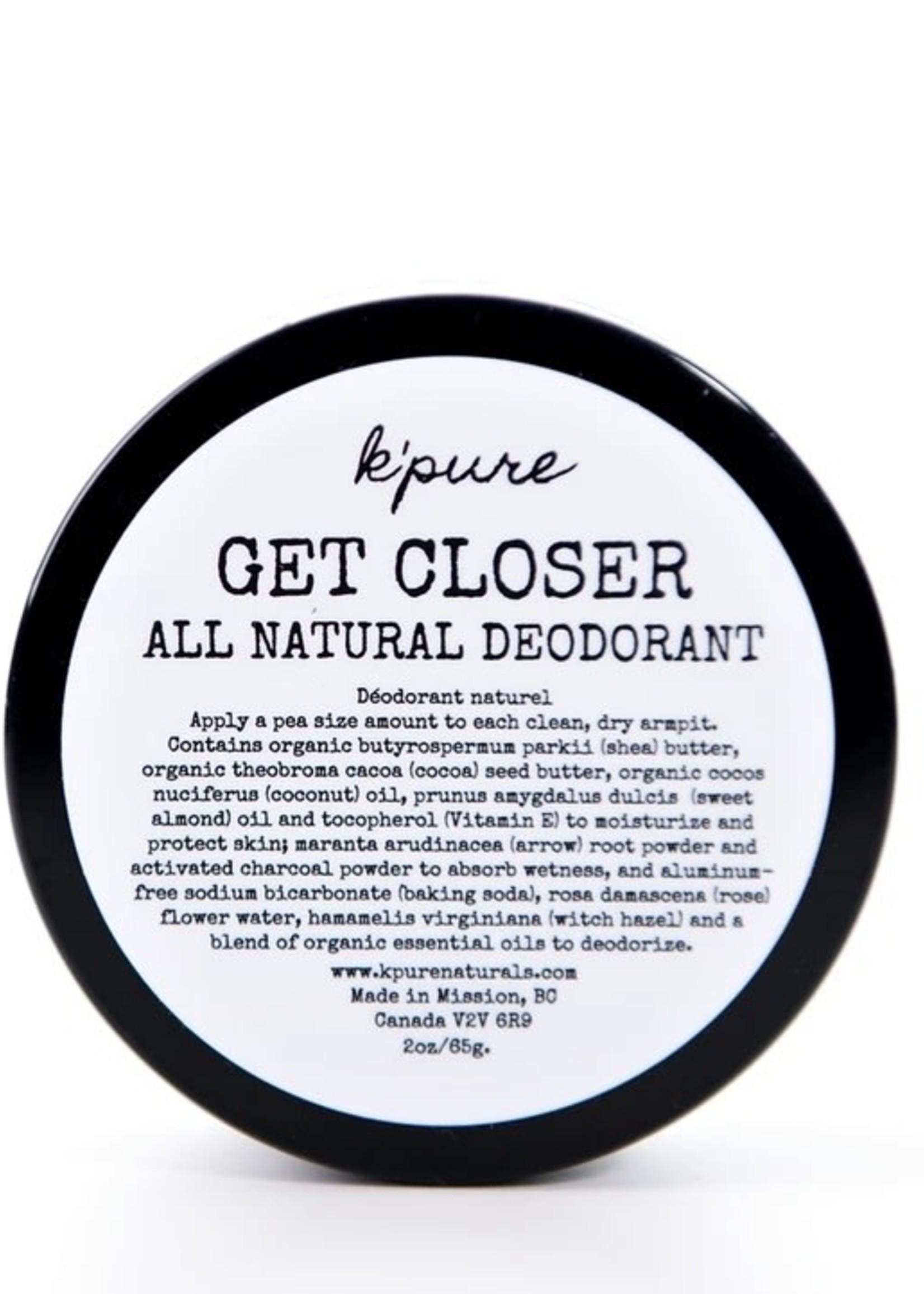 K'PURE Get Closer All Natural Deodorant 4oz ORIGINAL