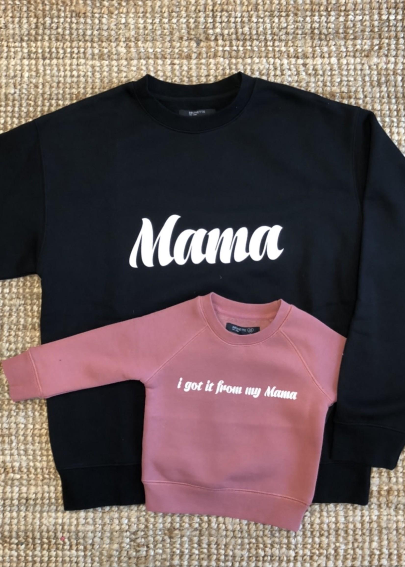 BRUNETTE  the label 'Mama' Cursive Crew Neck