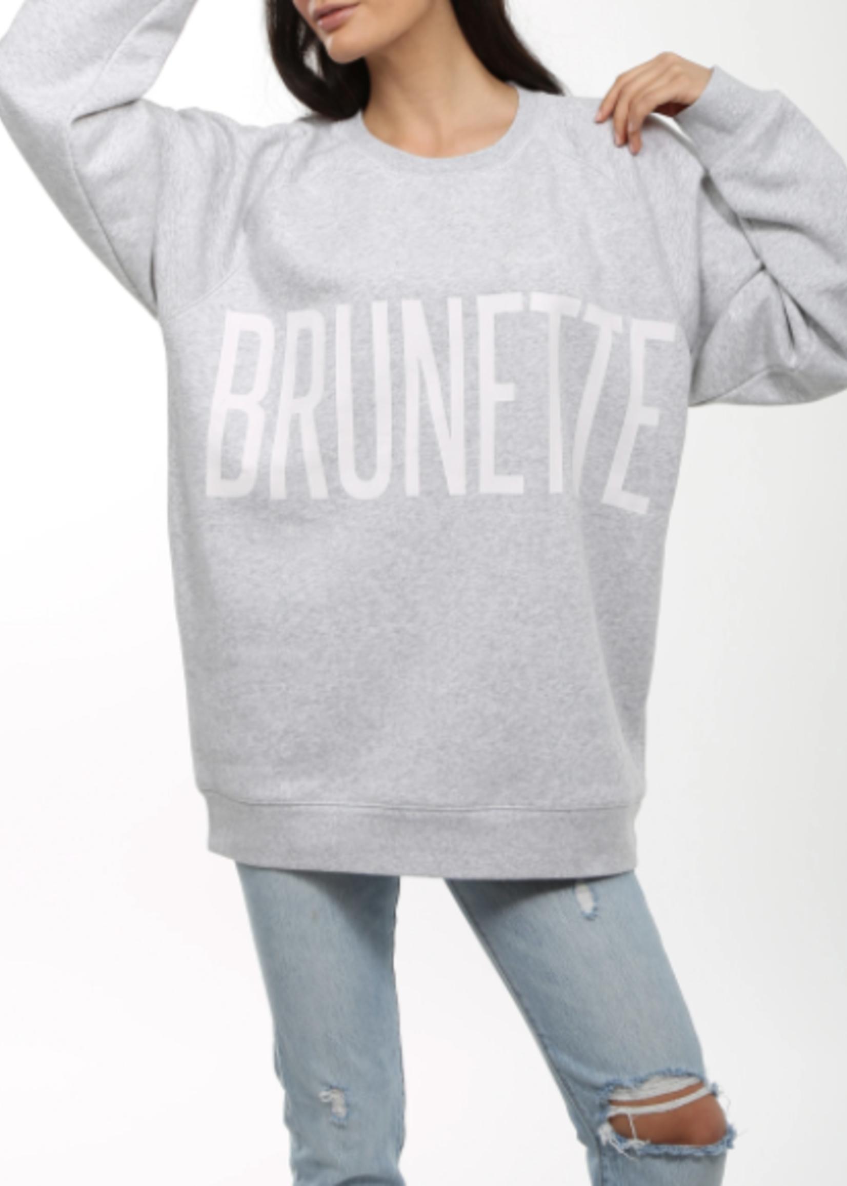 """BRUNETTE  the label """"BRUNETTE"""" Big Sister Crew"""