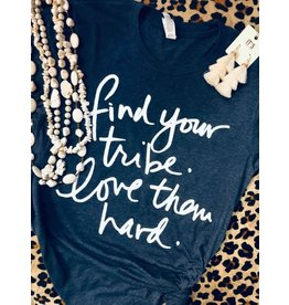 LOVE YOUR TRIBE Graphic Tee (S-XL)