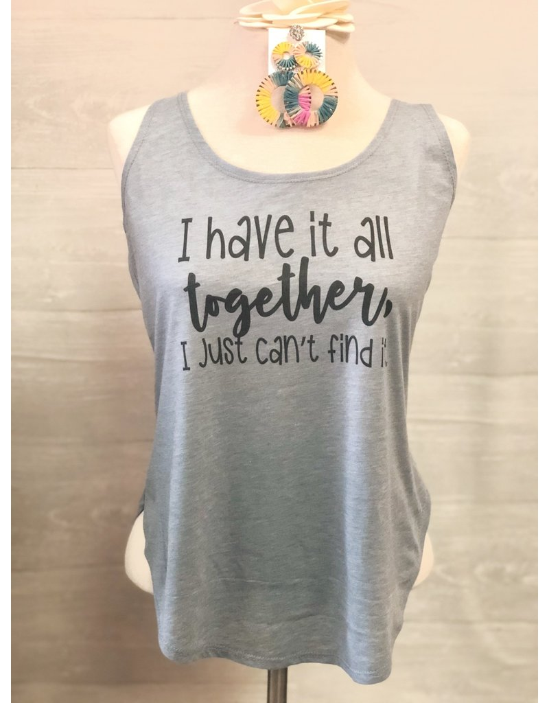The Ritzy Gypsy HAVE IT ALL TOGETHER Tank (S-XL)