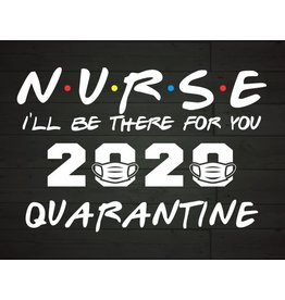 The Ritzy Gypsy NURSES QUARANTINED Graphic Tee (S-2XL)