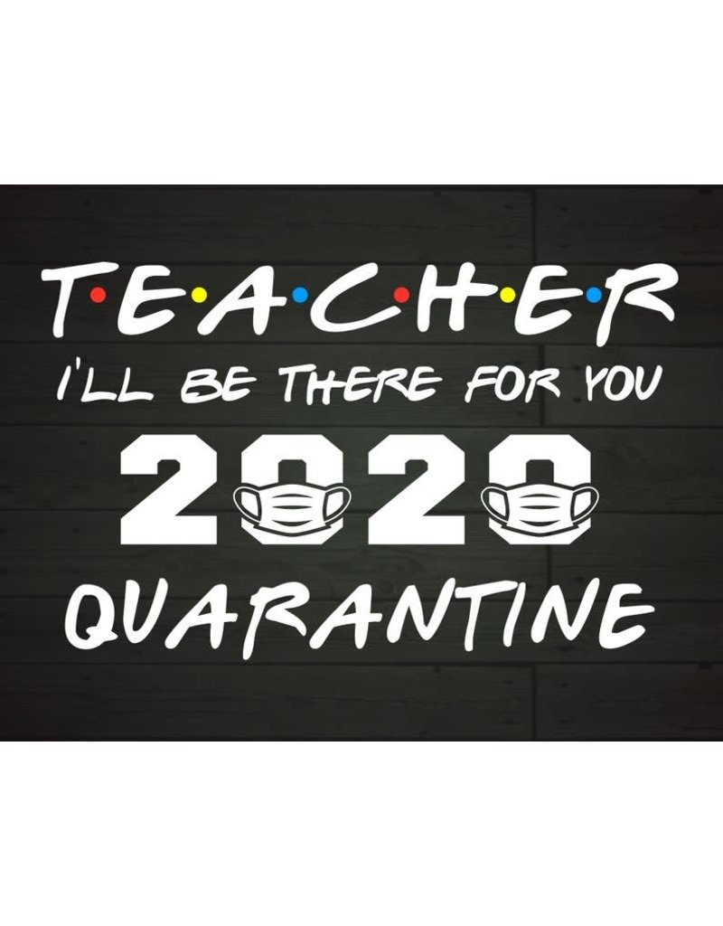 The Ritzy Gypsy QUARANTINED TEACHER Graphic Tee (S-2XL)
