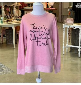 The Ritzy Gypsy MOM TIRED Blush Sweatshirt