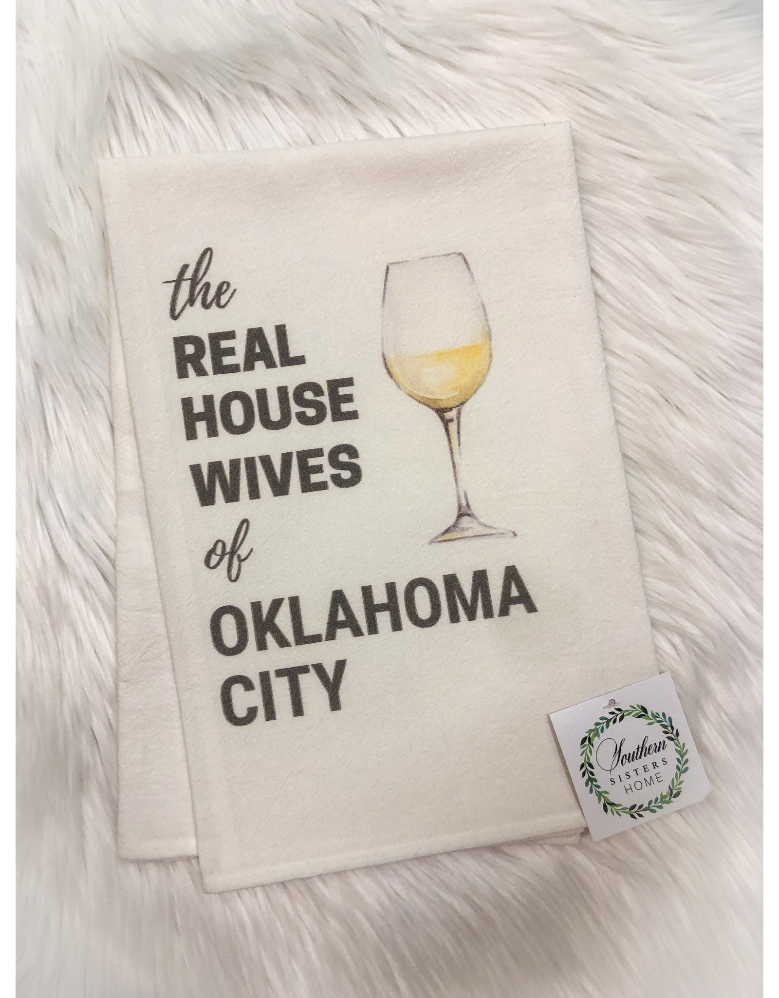 The Ritzy Gypsy THE REAL HOUSEWIVES COCKTAIL Towel (Oklahoma City)