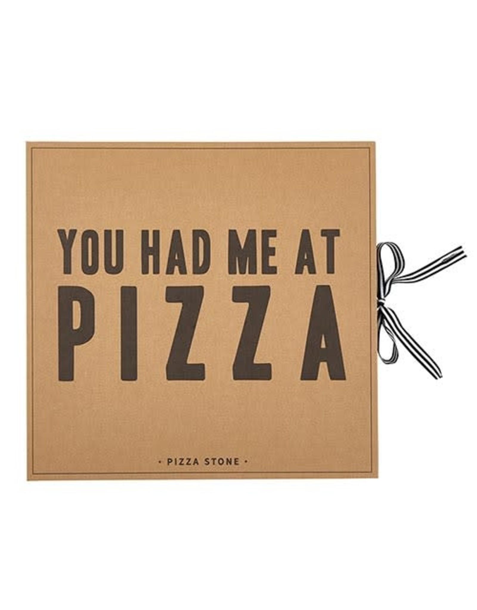 YOU HAD ME AT PIZZA Stone Box