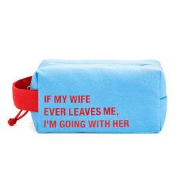 The Ritzy Gypsy MY WIFE Dopp Bag