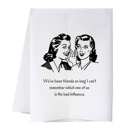 Southern Sisters Home BAD INFLUENCE Towel
