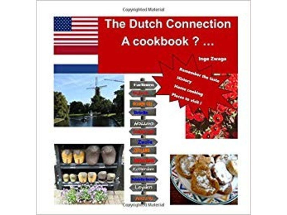 Dutch Connection Cookbook & More