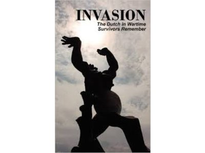 Dutch in Wartime Invasion Book 1