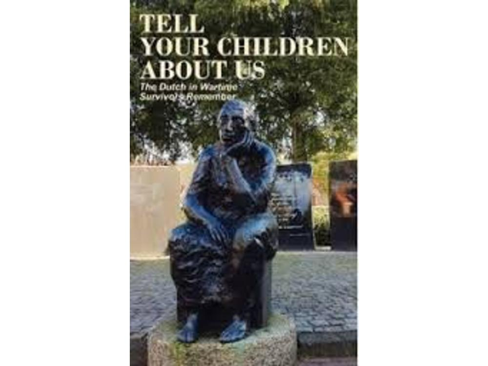 Dutch in Wartime Tell Your Childern About Us Book 5