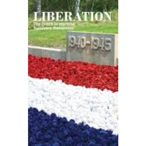 Dutch in Wartime Liberation Book 9